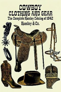 Cowboy Clothing and Gear
