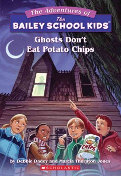 Ghosts Don't Eat Potato Chips