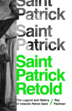 Saint Patrick Retold