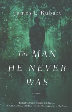 The Man He Never Was
