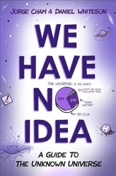 We Have No Idea
