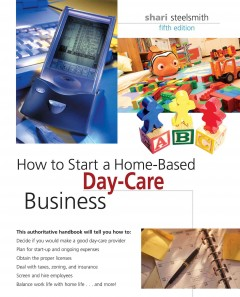 How to Start A Home-based Day-care Business