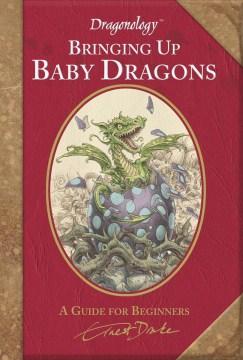 Bringing up Baby Dragons