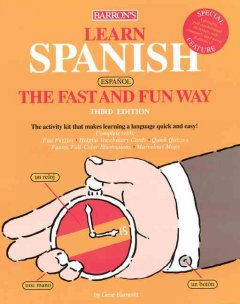 Learn Spanish (Espanol), the Fast and Fun Way