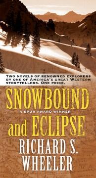 Snowbound and Eclipse