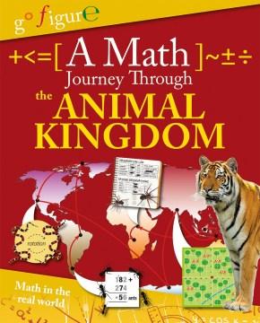 A Math Journey Through the Animal Kingdom