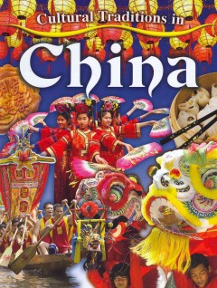 Cultural Traditions in China