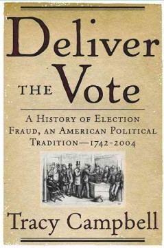 Deliver the Vote