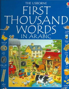 The Usborne First Thousand Words in Arabic