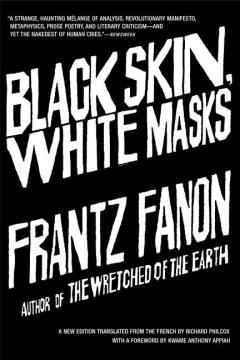 Black Skin, White Masks