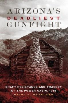 Arizona's Deadliest Gunfight