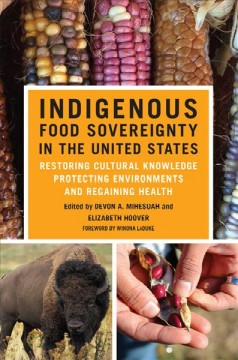 Indigenous Food Sovereignty in the United States