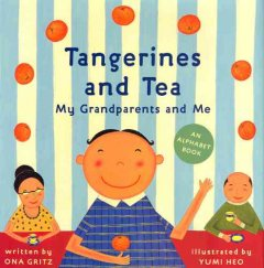 Tangerines and Tea, My Grandparents and Me