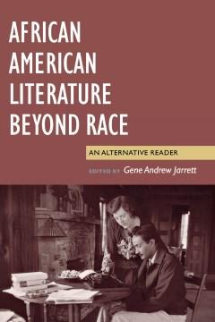 African American Literature Beyond Race
