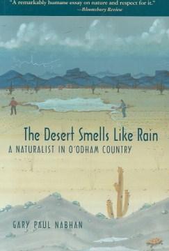 The Desert Smells Like Rain