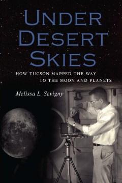 Under Desert Skies