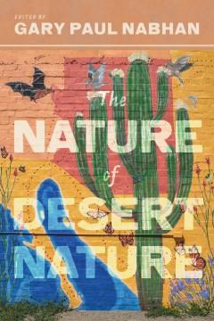 The Nature of Desert Nature