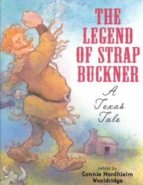 The Legend of Strap Buckner