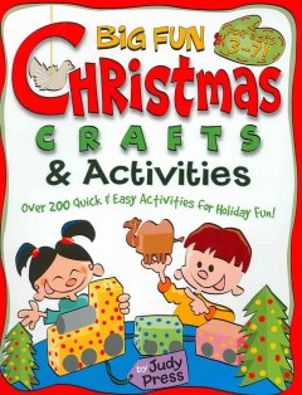 Big Fun Christmas Crafts and Activities
