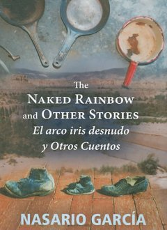 The Naked Rainbow and Other Stories