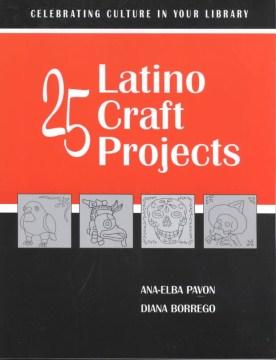 25 Latino Craft Projects