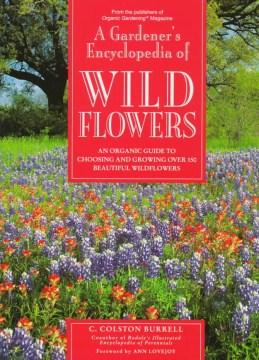A Gardener's Encyclopedia of Wildflowers