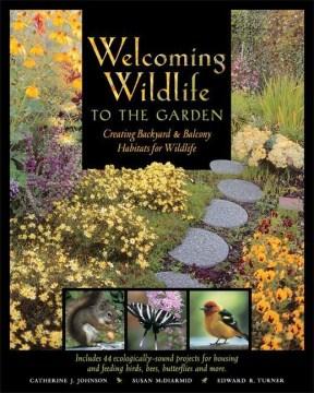 Welcoming Wildlife to the Garden