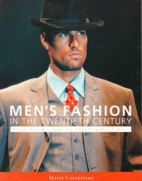 Men's Fashion in the Twentieth Century
