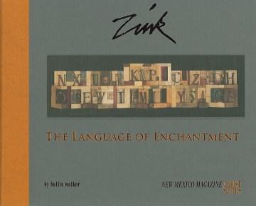 Zink: the Language of Enchantment