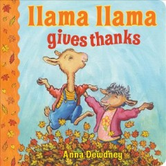 Llama Llama Gives Thanks