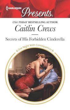 Secrets of His Forbidden Cinderella