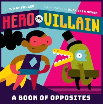 Hero Vs. Villain