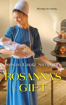 Rosanna's Gift