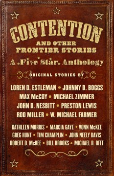 Contention and Other Frontier Stories