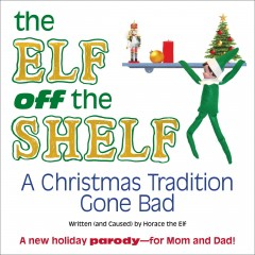 The Elf Off the Shelf