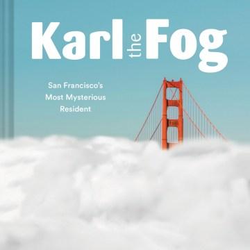 Karl, the Fog