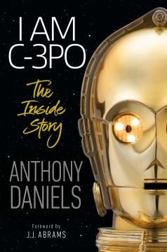 I Am C-3PO