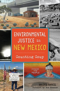 Environmental Justice in New Mexico: Counting Coup