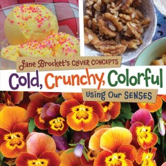 Cold, Crunchy, Colorful