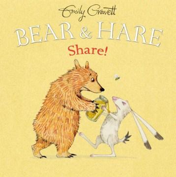 Bear & Hare -- Share!