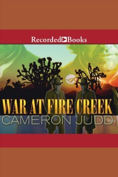 War at Fire Creek