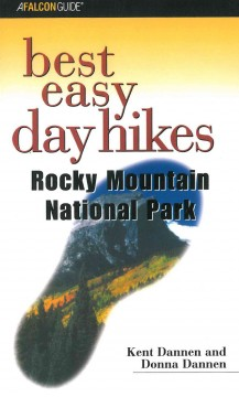 Best Easy Day Hikes Rocky Mountain National Park