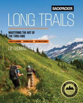 Backpacker Long Trails