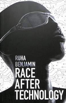 Race After Technology
