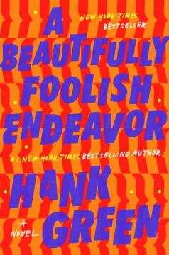 A Beautifully Foolish Endeavor