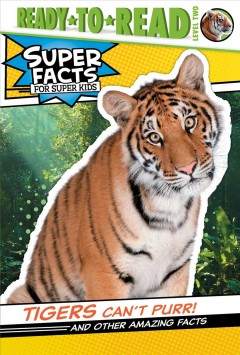 Tigers Can't Purr!