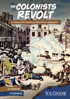 The Colonists Revolt