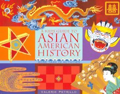 A Kid's Guide to Asian American History