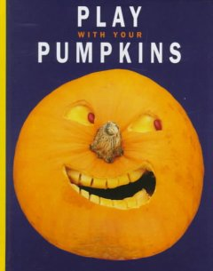 Play With your Pumpkins