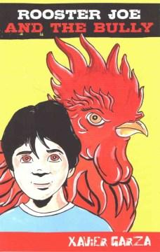 Rooster Joe and the Bully/El Gallo Joe y el abusón